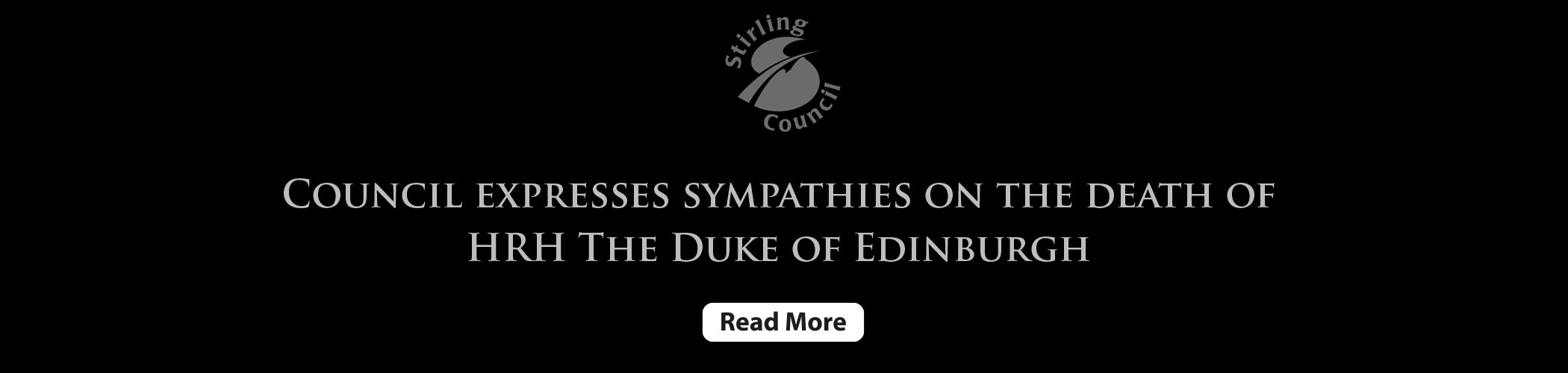 Banner of the Council's reaction to the death of HRH Prince Philip, The Duke of Edinburgh